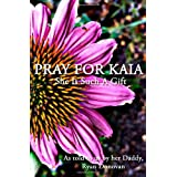 Pray For Kaia: She Is Such A Gift ~ Ryan Donovan