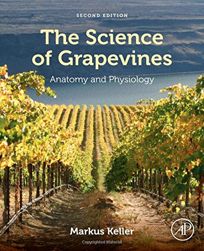 The Science of Grapevines, Second Edition: Anatomy and Physiology PDF