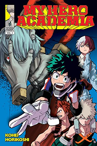 My Hero Academia, Vol. 03 (My Hero Academia, #3)