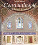 Constantinople : De Byzance  Istanbu...