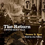 The Return: Steve Dancy Tales, Book 4 | James D. Best