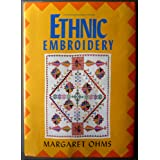 Ethnic Embroidery : An introduction with special reference to the embroidery of China, India, Palestine, and Yugoslavia