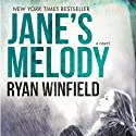 Jane's Melody: A Novel (Atria) (       UNABRIDGED) by Ryan Winfield Narrated by Emily Beresford