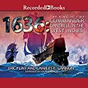 1636: Commander Cantrell in the West Indies Audiobook by Eric Flint, Charles E. Gannon Narrated by George Guidall