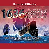 1636: Commander Cantrell in the West Indies | Eric Flint, Charles E. Gannon