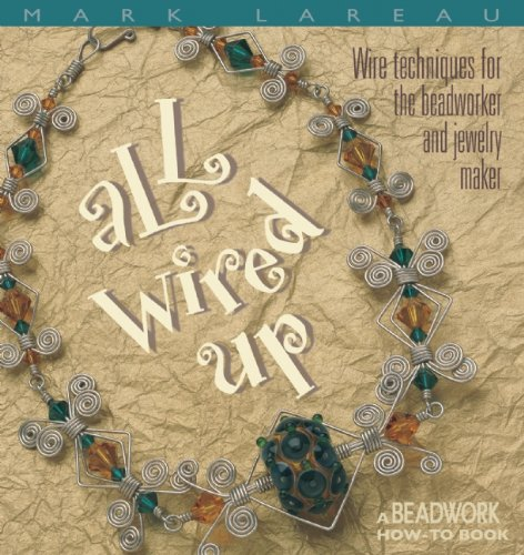 All Wired Up (Beadwork How-To)