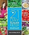 The 21-Day Sugar Detox: Bust Sugar &…