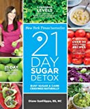img - for The 21-Day Sugar Detox: Bust Sugar & Carb Cravings Naturally book / textbook / text book