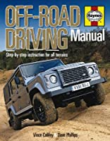 Off-Road Driving Manual: Step-by-Step Instruction for All Terrains