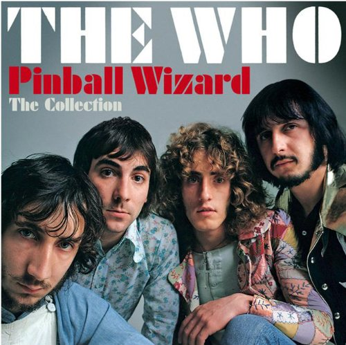 The Who - Pinball Wizard: The Collection - Zortam Music
