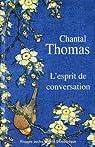 L'Esprit de conversation. Trois salons. par Thomas