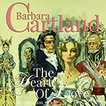 The Heart of Love (The Pink Collection 30) Audiobook by Barbara Cartland Narrated by Anthony Wren