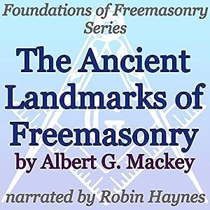 The Ancient Landmarks of Freemasonry Audiobook