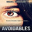 Avoidables: Serial 1: Episode 1: Avoidables, 1A (       UNABRIDGED) by Rachel Medhurst Narrated by Anna Ferguson