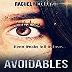 Avoidables: Serial 1: Episode 1: Avoidables, 1A | Rachel Medhurst