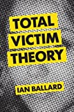 img - for Total Victim Theory book / textbook / text book