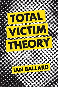 Total Victim Theory by Ian Ballard ebook deal