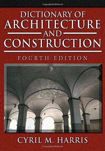 Dictionary Of Architecture And Construction (Dictionary Of Architecture & Construction) front-975391