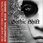 The Gothic Shift | Brian David Bruns