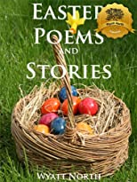 A Collection of Easter Poems and Stories (For the Entire Family!)