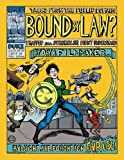 Bound By Law: Tales from the Public Domain [Open, DRM Free Kindle Edition]