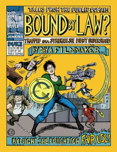 Bound By Law: Tales from the Public Domain