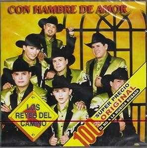 DISA LATIN MUSIC CD 2003 - Los Reyes Del Camino, Con Hambre De Amor