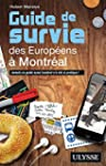 GUIDE SURVIE EUROPEENS MONTREA