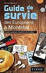 GUIDE DE SURVIE DES EUROP�ENS � MONTR�AL