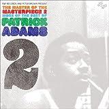 echange, troc Patrick Adams - Master of the Masterpiece 2