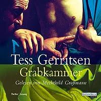 Grabkammer (Maura Isles / Jane Rizzoli 7) Hörbuch von Tess Gerritsen Gesprochen von: Mechthild Großmann