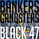 Bankers And Gangsters - Black 47