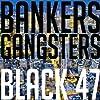 Bankers & Gangsters