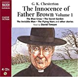 The Innocence of Father Brown Volume 1 (Complete Classics) (v. 1)