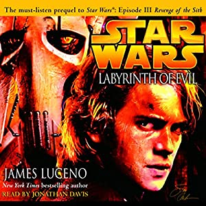 Star Wars: Labyrinth of Evil Audiobook