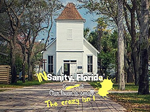 In Sanity, Florida - Season 1