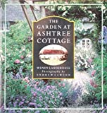 The Garden at Ashtree Cottage (0297832093) by Wendy Lauderdale