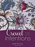 Crewel Intentions: Fresh Ideas for Jacobean Embroidery
