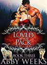 Loved by the Pack: Wolf Shifter Men...
