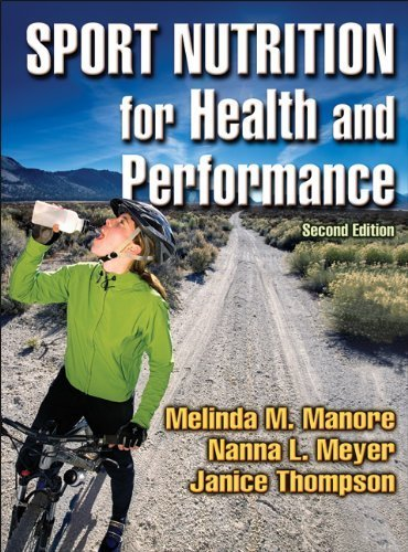 Sport Nutrition For Health And Performance - 2Nd Edition By Manore, Melinda, Meyer, Nanna, Thompson, Janice (2009) Hardcover