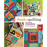Fresh Quilting: Fearless Color, Design, and Inspiration ~ Malka Dubrawsky