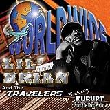 echange, troc Lil Brian & The Travelers - Worldwide