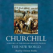The New World: A History of the English Speaking Peoples, Volume II | [Winston Churchill]