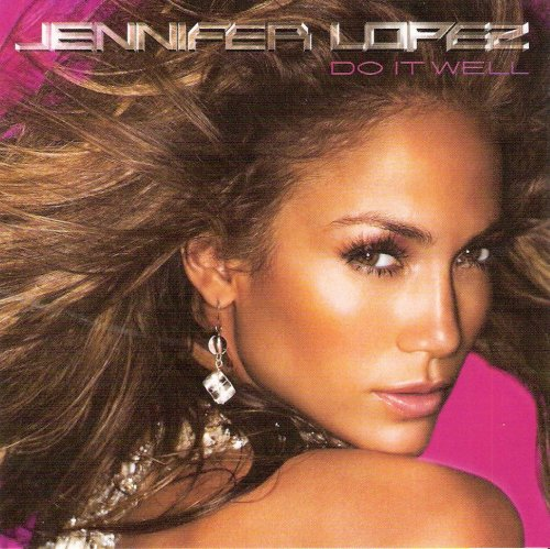 Jennifer Lopez-Do It Well-(88697176452)-CDS-FLAC-2007-WRE Download