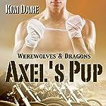 Axel's Pup | Kim Dare