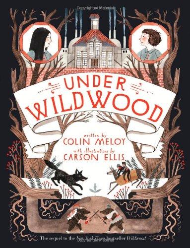 Under Wildwood (Wildwood Trilogy)