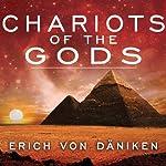 Chariots of the Gods | Erich von Daniken