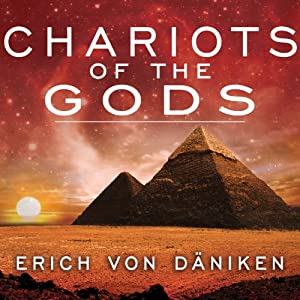 Chariots of the Gods | [Erich von Daniken]