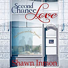 Second Chance Love (       UNABRIDGED) by Shawn Inmon Narrated by Elinor Bell