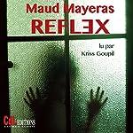 Reflex | Maud Mayeras